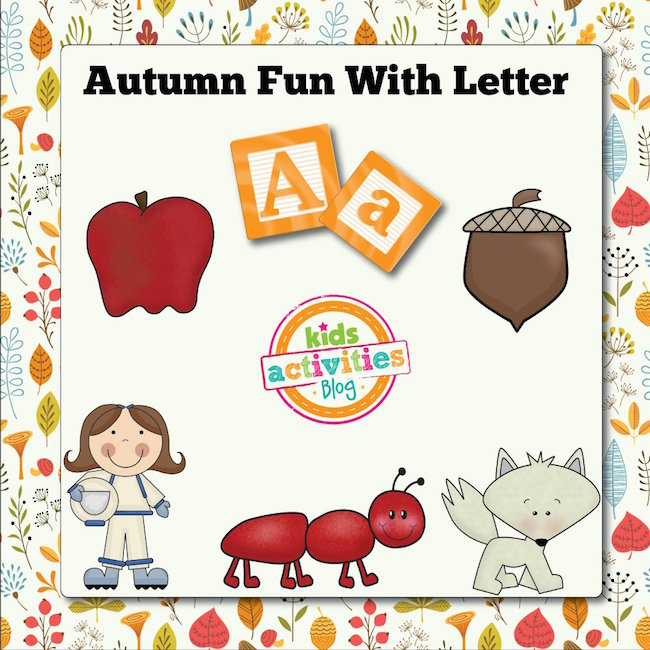 Autumn Alphabet Activities with Letter A