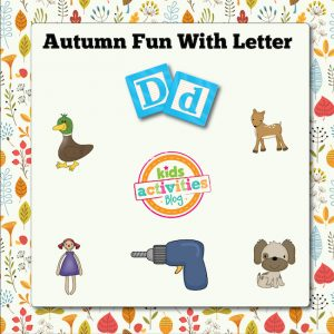 Autumn Alphabet Activities with Letter D