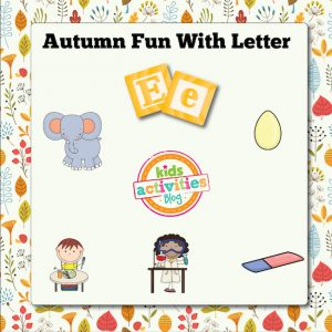 Autumn Alphabet Activities with Letter E