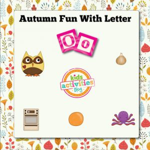 Autumn Alphabet Activities with Letter O