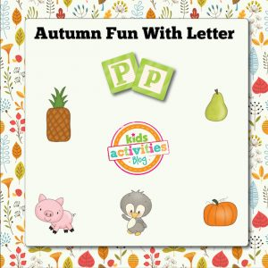Autumn Alphabet Activities with Letter P