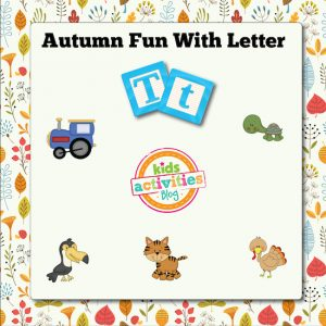 Autumn Alphabet Activities with Letter T