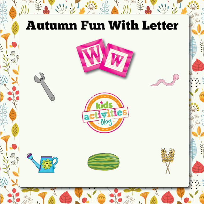 Autumn Alphabet Activities with Letter W