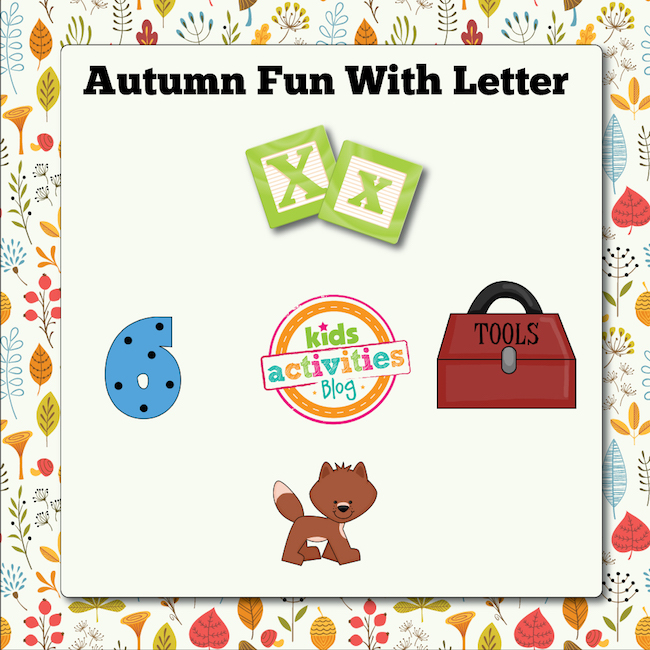 Autumn Alphabet Activities with Letter X