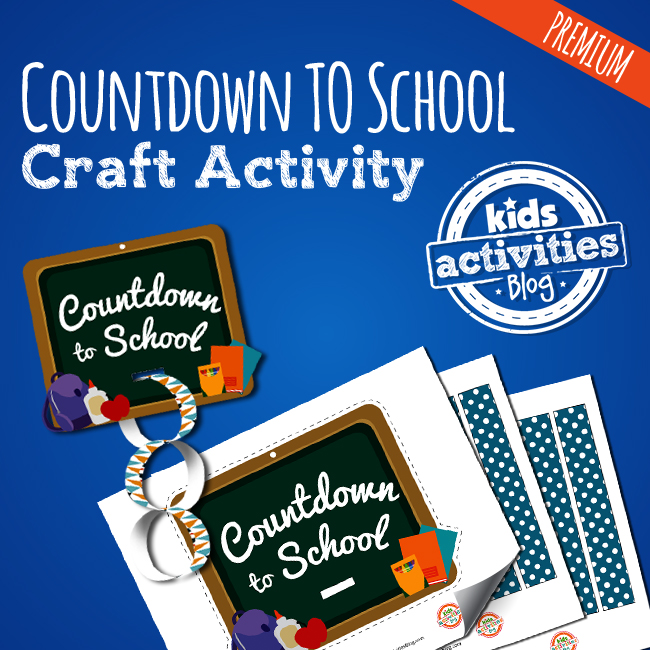 Countdown to School Craft Activity at the Printables Library at Kids Activities Blog