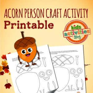 Fall Printable Acorn Person Craft Activity for Kids