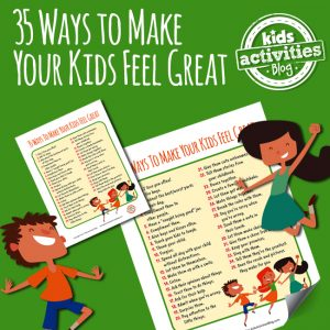 35 Ways to Make Kids Feel Great