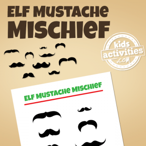 Elf on the Shelf Mustache Mischief