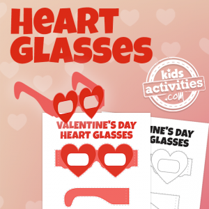Printable Valentine's Day Heart Glasses for Kids and Adults - KidsActivities.com