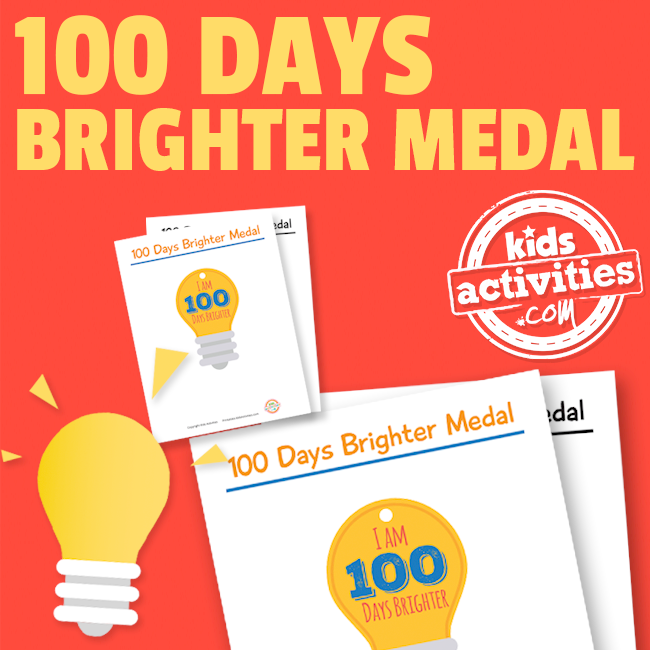 Printable 100 Days Brighter - 100th Day of School Medal Craft Activity for the 100th Day Party