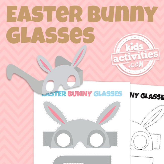 Printable Easter Bunny Glasses - Printables.KidsActivities.com