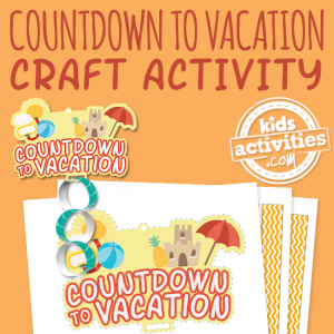 Countdown to Vacation Craft Activity
