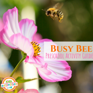 Busy Bee Preschool Activity Guide for Preschoolers - Printables.KidsActivities.com