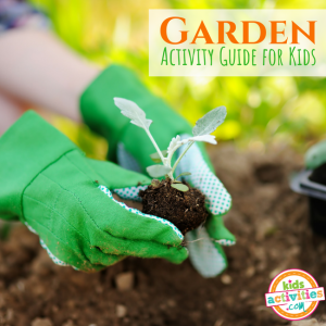 Garden Activity Guide for Preschoolers - Printables.KidsActivities.com