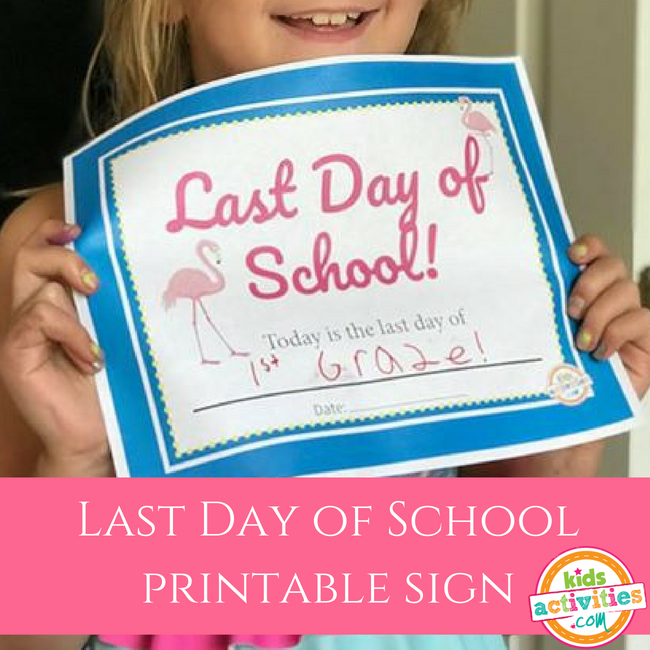 Last Day of School Sign - Free Printable from The Printables Library at KidsActivities.com