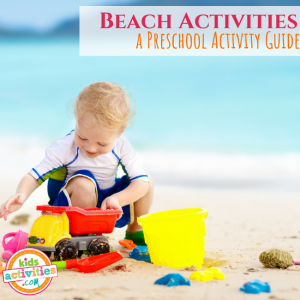 Beach Activities a Preschool Activity Guide - Printables.KidsActivities.com