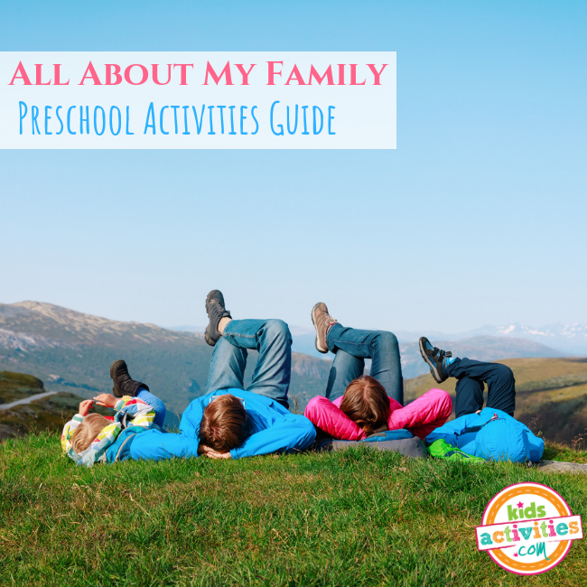 All About My Family Preschool Activities Guide - Printables.KidsActivities.com