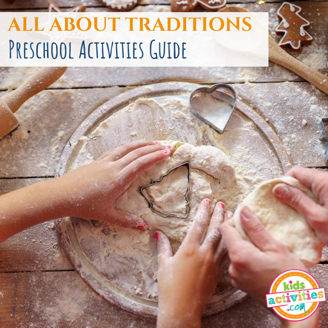All About Traditions Preschool Activities Guide - Printables.KidsActivities.com