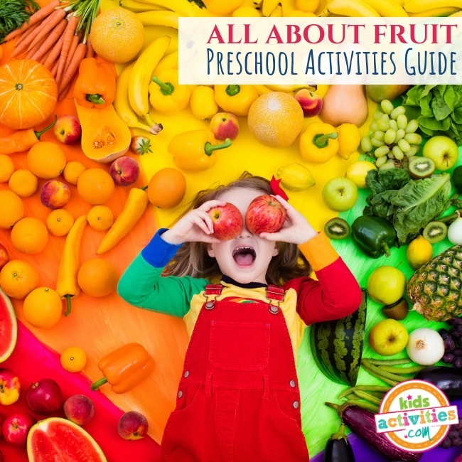 All About Fruit Preschool Activities Guide - Printables.KidsActivities.com