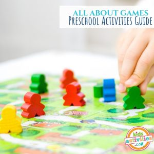 All About Games Preschool Activities Guide - Printables.KidsActivities.com