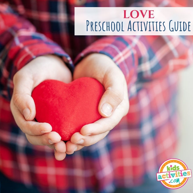 Love Preschool Activities Guide - Printables.KidsActivities.com