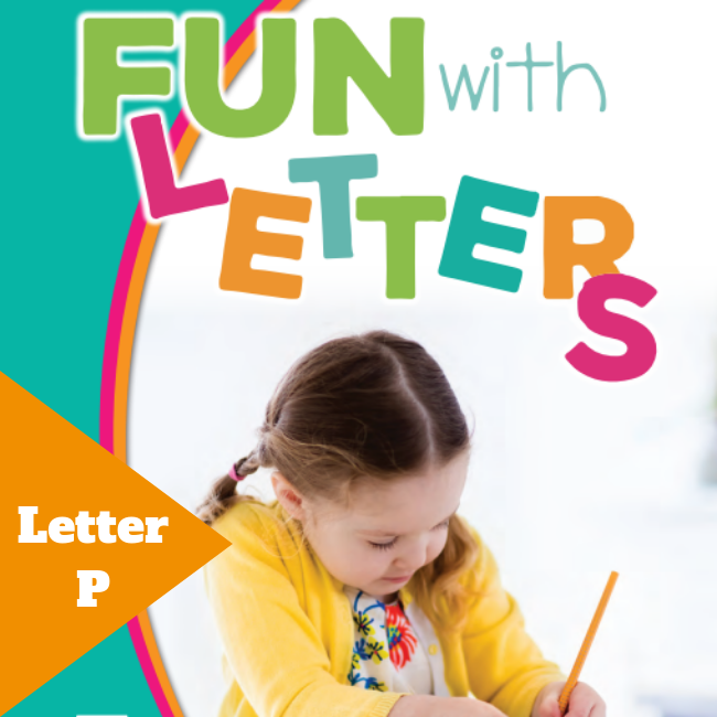 Fun with Letters - Letter P