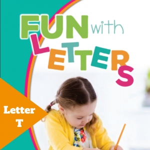 Fun with Letters - Letter T