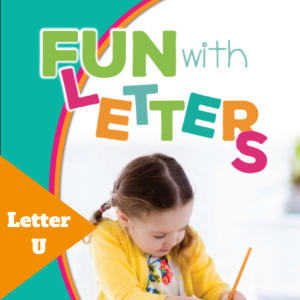 Fun with Letters - Letter U