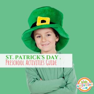 St. Patrick's Day Preschool Activities Guide - Printables.KidsActivities.com